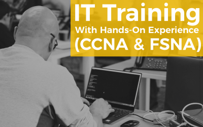 The IT Training and Experience you didn't know you needed [CCNA & FSNA]